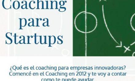 El Coaching como proceso para aumentar el rendimiento de tu Startup
