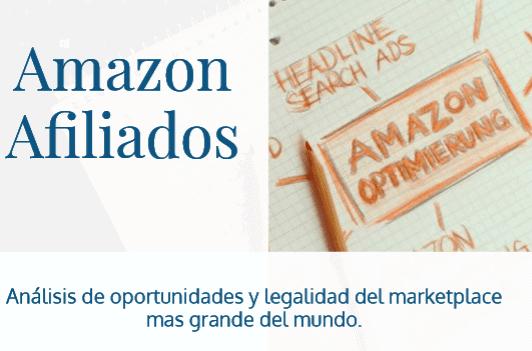 Análisis de Amazon Afiliados – Oportunidades y Legalidad