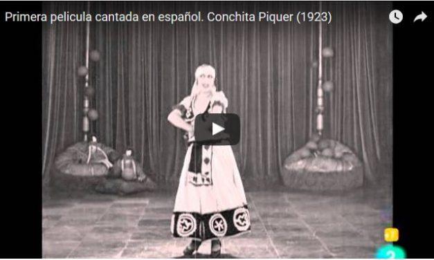 Película de Conchita Piquer 1923, La primera película española cantada.